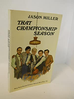 That Championship Season: Miller, Jason