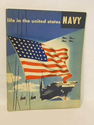 Life in the United States Navy: unknown