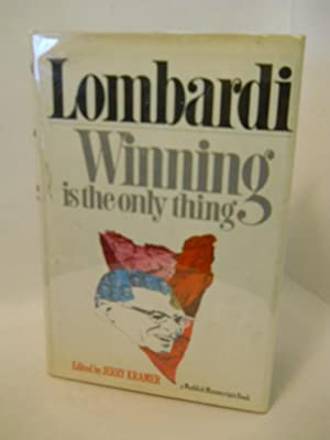 Lombardi: Winning is the only thing: Lombardi, Vince/ Kramer,
