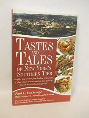 Tastes and Tales of New York's Southern Tier: profiles and recipes from leading restaurants.: ...
