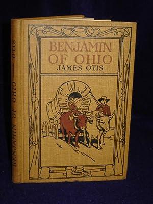 Benjamin of Ohio: a story of the settlement of Marietta: Otis, James