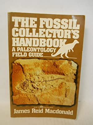 The Fossil Collectors' Handbook: a paleontology field: Macdonald, James Reid.
