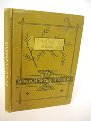 Royal Commandments; or, Morning Thoughts for the: Havergal, Frances Ridley