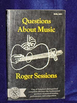 Questions about Music. SIGNED by author (?): Sessions, Roger