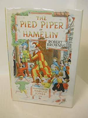The Pied Piper of Hamelin: Browning, Robert.