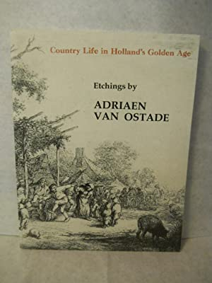 Country Life in Holland's Golden Age: etchings: Theodore B. Donson