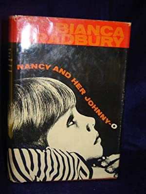 Nancy and Her Johnny-O: Bradbury, Bianca