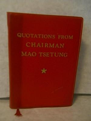 Quotations from Chairman Mao Tsetung: Tsetung, Mao