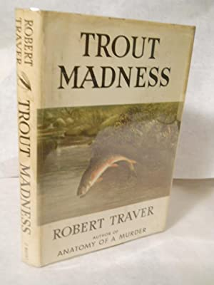 9780671661953: trout madness abebooks robert traver: 0671661957.