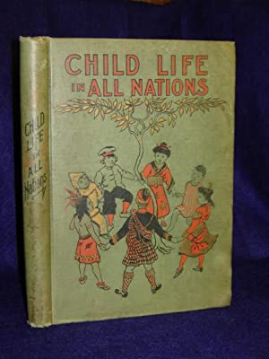 Child Life in All Nations or The Earlingtons' trip around the world: Botsford, Amelia Howard