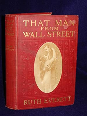 That Man from Wall Street: a story of the studios: Everett, Ruth