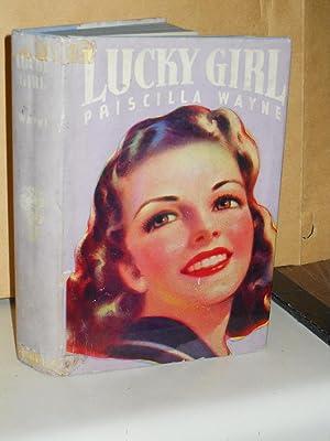 Lucky Girl: Wayne, Priscilla