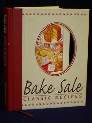Bake Sale: Classic Recipes: Weber, Louis, CEO