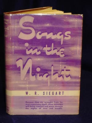 Songs in the Night: Siegart, W.R.