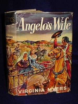 Angelo's Wife, a Novel: Myers, Virginia