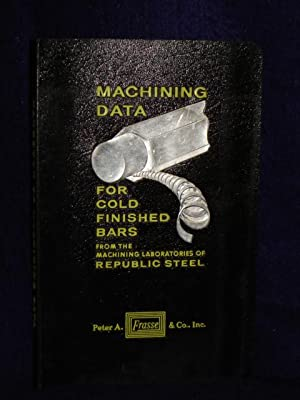 Machining Data for Cold Finished Bars: Republic Steel