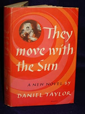 They Move with the Sun: Taylor, Daniel