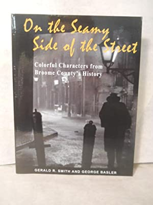 On the Seamy Side of the Street: Smith, Gerald R.