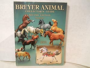 Breyer Animals Collector's Guides: Second Edition. Identification: Felicia Browell