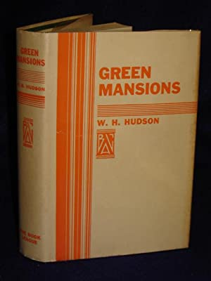 Green Mansions: Hudson, W.H.