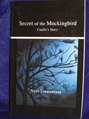 Secret of the Mockingbird: Caulie's Story: Tramontana, Noel