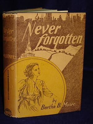 Never Forgotten: Moore, Bertha B.