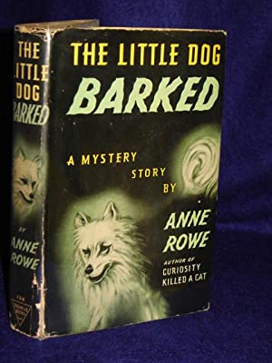 The Little Dog Barked: Rowe, Anne