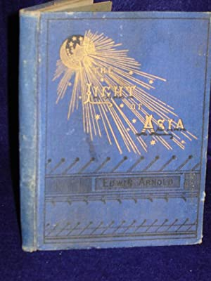 The Light of Asia or, the Great Renunciation.: Arnold, Edwin