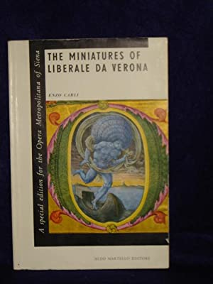 The Miniatures of Liberale Da Verona from the Antiphonaries in Siena Cathedral: Carli, Enza