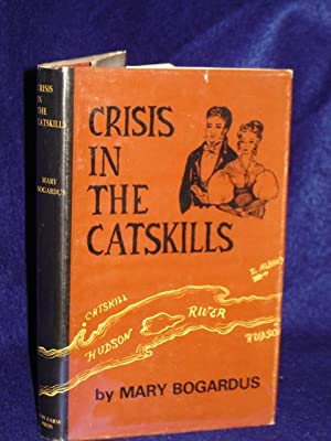 Crisis in the Catskills: Bogardus, Mary