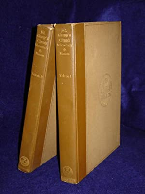 A History of St. George's Church in the City of Schenectady. TWO VOLUME SET. SIGNED by author:...