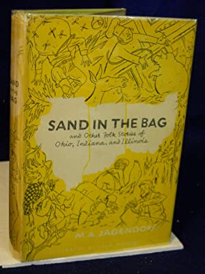 Sand in the Bag and Other Folk Stories of Ohio, Indiana, and Illinois.SIGNED by author: Jagendorf, ...