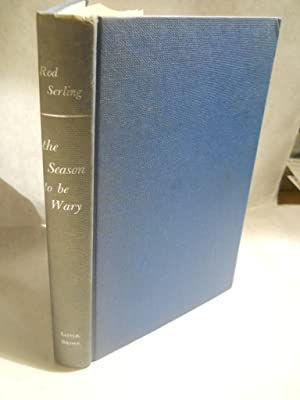 The Season to Be Wary. SIGNED by author: Serling, Rod