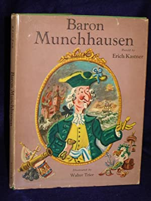 Baron Munchhausen, his wonderful travels and adventures: Kastner, Erich, reteller