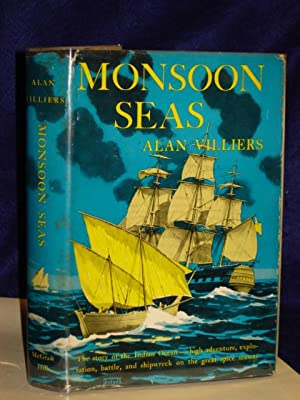 Monsoon Seas: the story of the Indian: Villiers, Alan