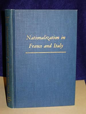 Nationalization in France and Italy: Einaudi, Mario with Maurice Bye and Ernesto Rossi