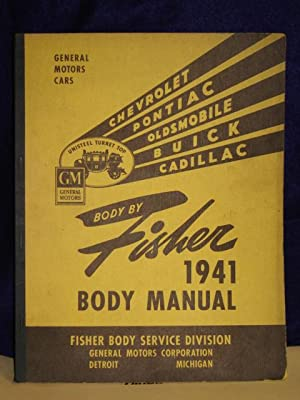 A Textbook of Construction and Service on 1941 Fisher Unisteel Bodies: Fisher Body Service Division