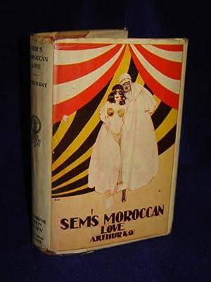 Sem's Morroccan Love: Kay, Arthur