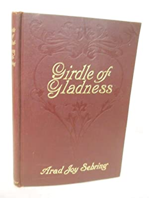 Girdle of Gladness: Poems: Sebring, Arad Joy