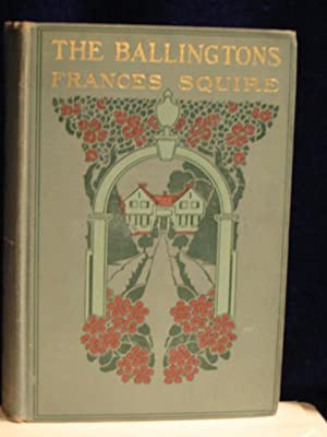 The Ballingtons, a Novel: Squire, Frances