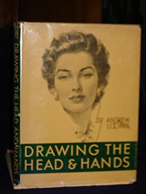 Drawing the Head and Hands: Loomis, A.
