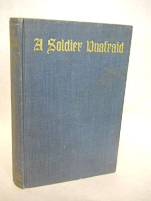 A Soldier Unafraid: letters from the trenches on the Alsatian front: Cornet-Auquier, Captain Andre
