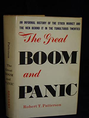 The Great Boom and Panic 1921-1929.: Patterson, Robert T.