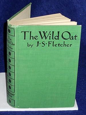The Wild Oat: Fletcher, J.S.