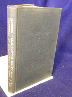 Mathematical and Physical Principles of Engineering Analysis: Johnson, Walter C.