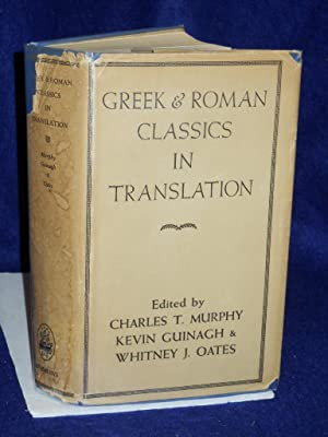 Greek and Roman Classics in Translation: Murphy, Charles Theophilus with Kevin Guinagh & Whitney ...