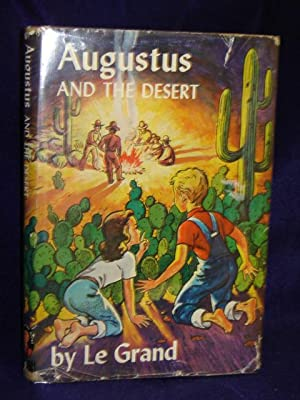 Augustus and the Desert: Le Grand