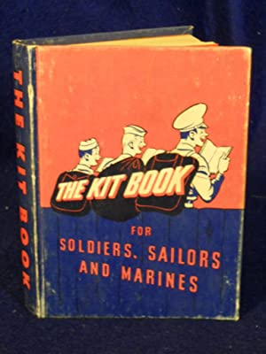 The Kitbook for Soldiers, Sailors, and Marines: favorite stories, verse, and cartoons.: Barrows, ...