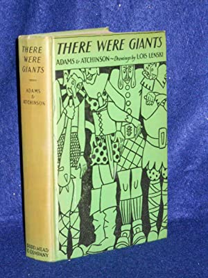 There Were Giants: Adams, Kathleen & Frances Elizabeth Atchinson, compilers