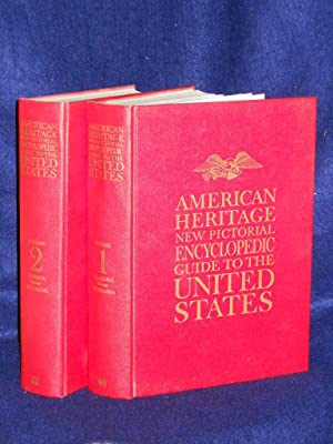 American Heritage New Pictorial Encyclopedic Guide to the United States. TWO VOLUME SET: American ...